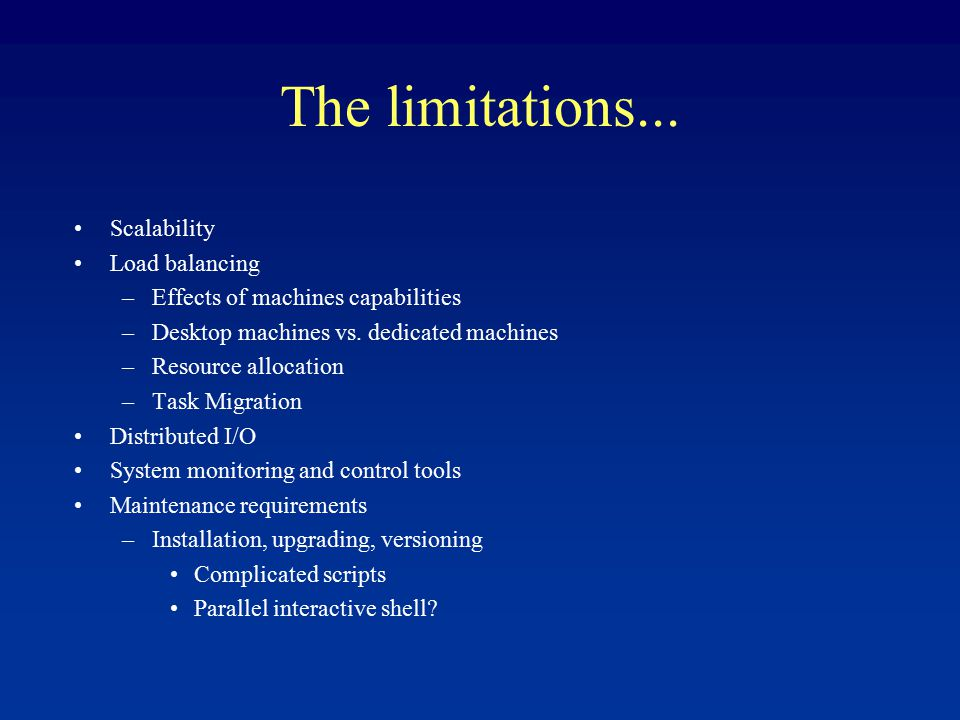 The limitations...