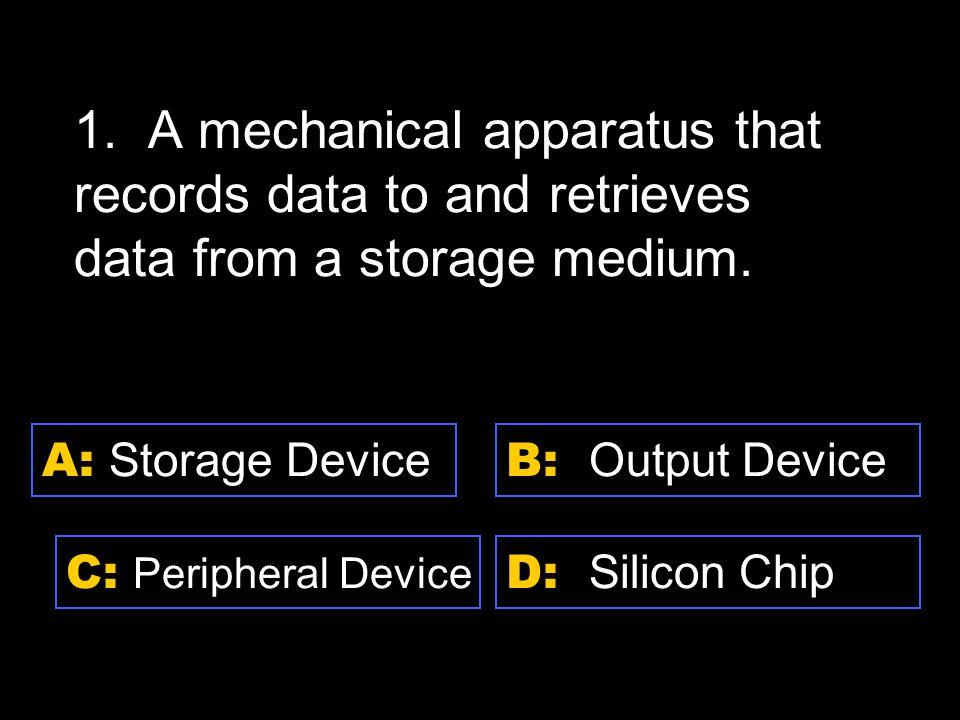 D: Platform A: Hardware C: Peripheral Device B: Software 6.