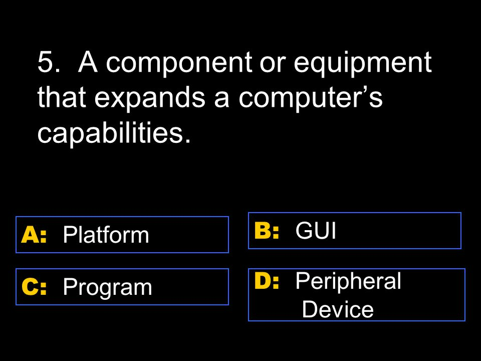 D: Time bomb A: Attachment C: Worm B: File Virus 10.