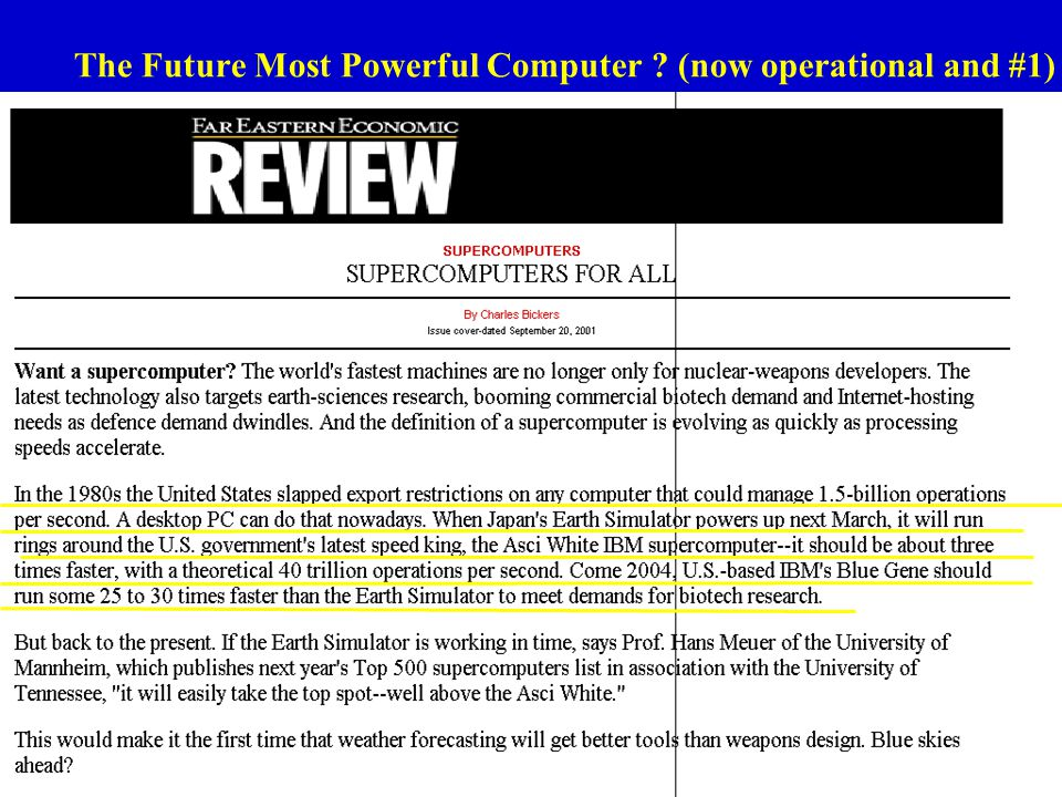 46 The Future Most Powerful Computer ? (now operational and #1)