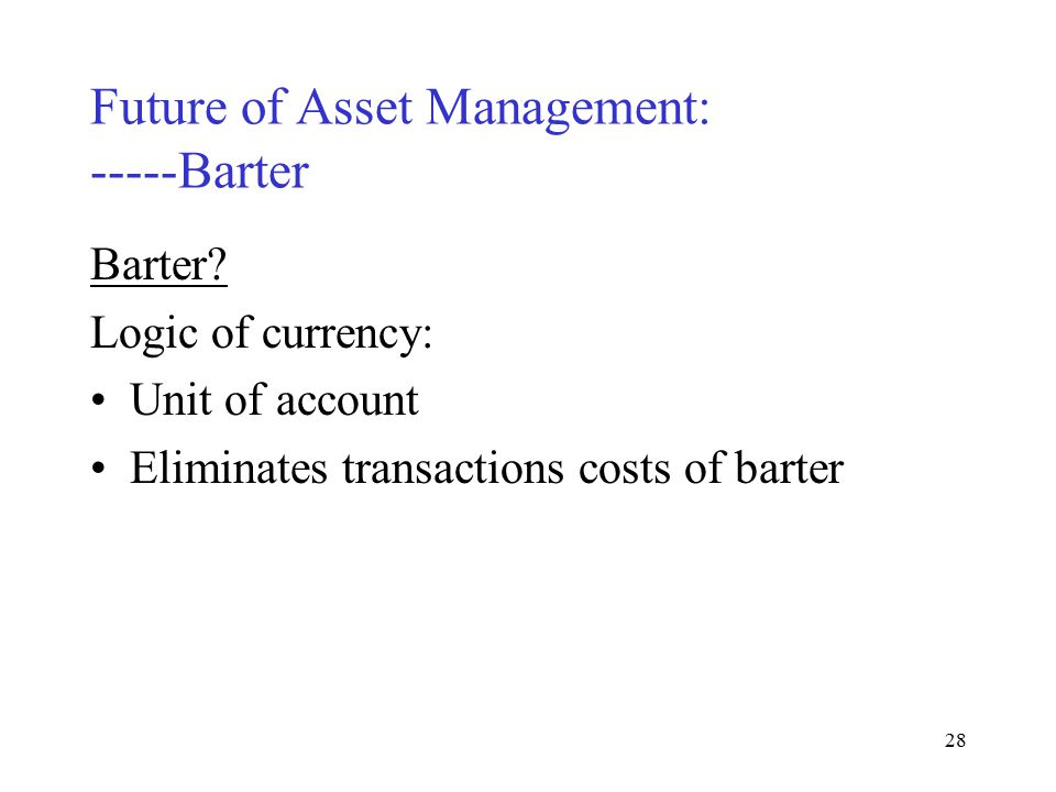27 Future of Asset Management: -----Auction Auction.