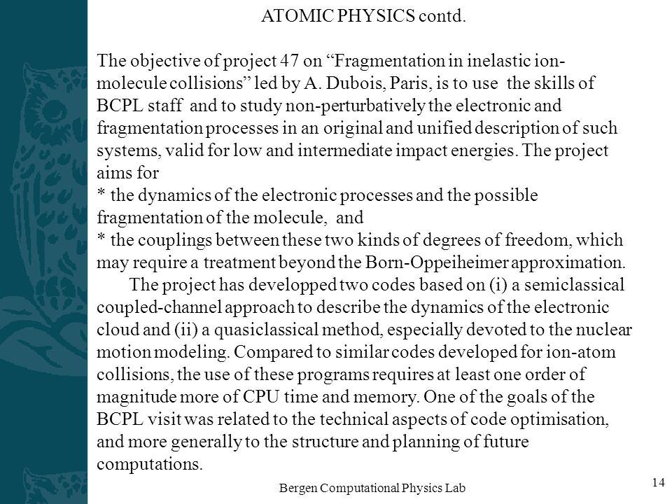 Bergen Computational Physics Lab 14 ATOMIC PHYSICS contd.
