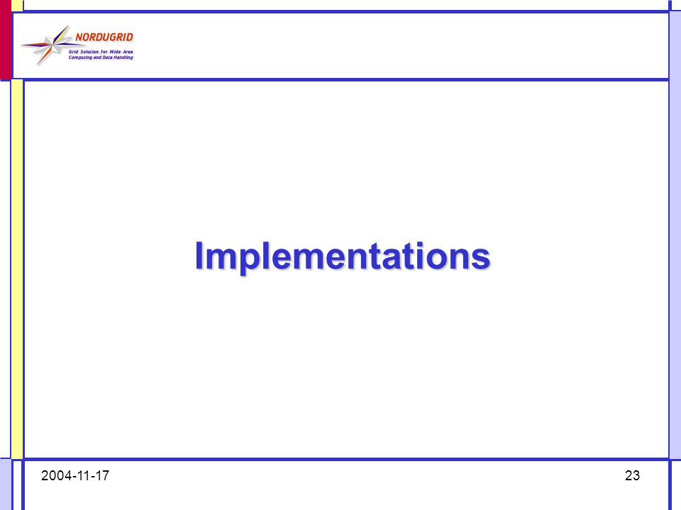 2004-11-1723 Implementations