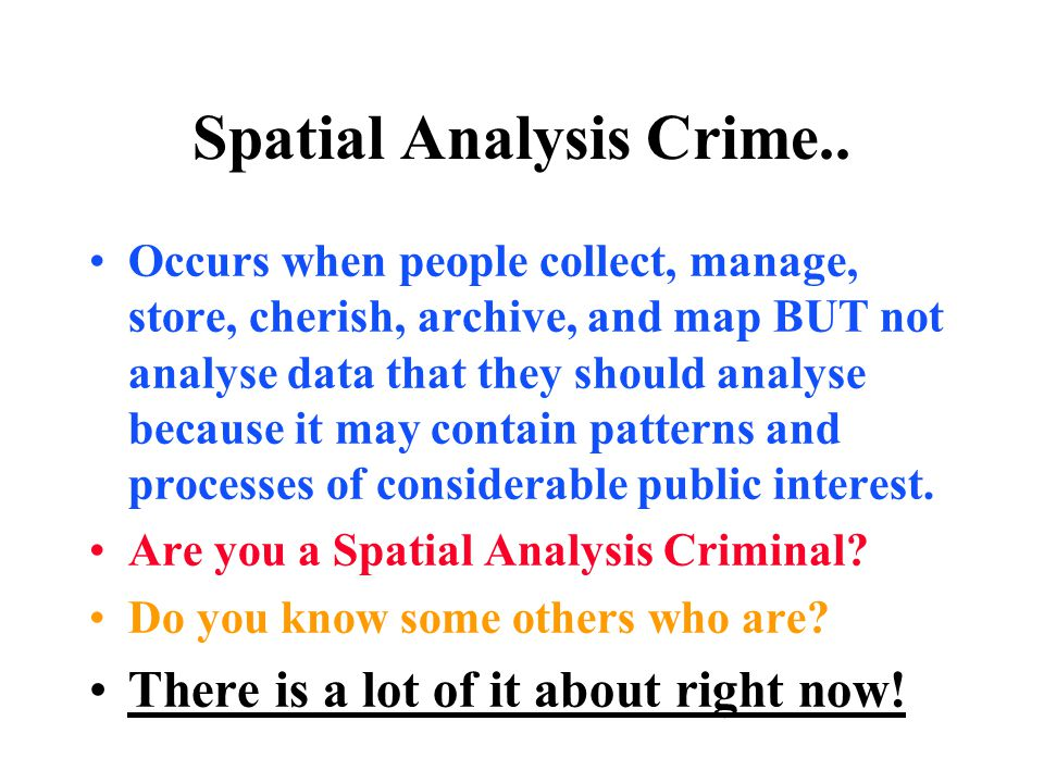 Spatial Analysis Crime..