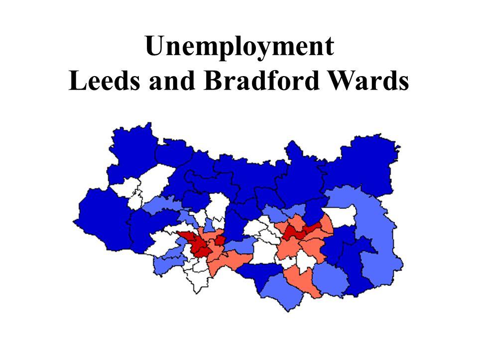 Unemployment Leeds and Bradford Wards