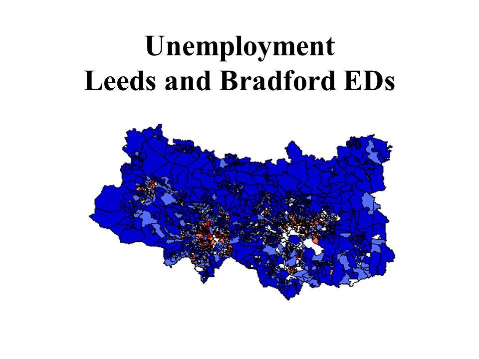 Unemployment Leeds and Bradford EDs