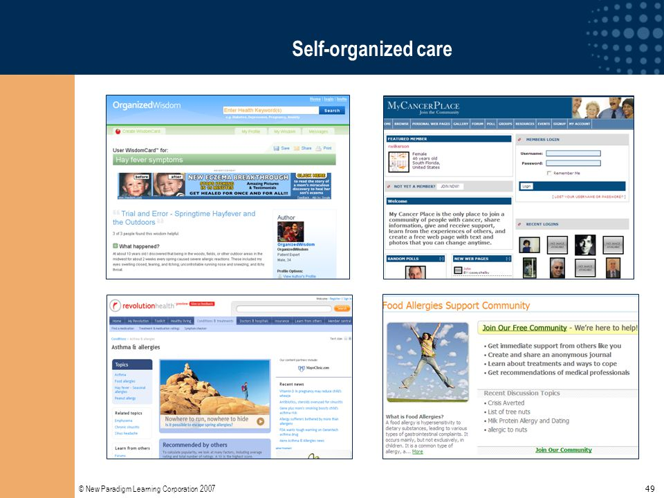 © New Paradigm Learning Corporation 2007 49 Self-organized care
