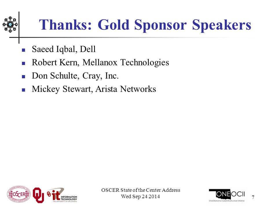 Thanks: Gold Sponsor Speakers Saeed Iqbal, Dell Robert Kern, Mellanox Technologies Don Schulte, Cray, Inc.