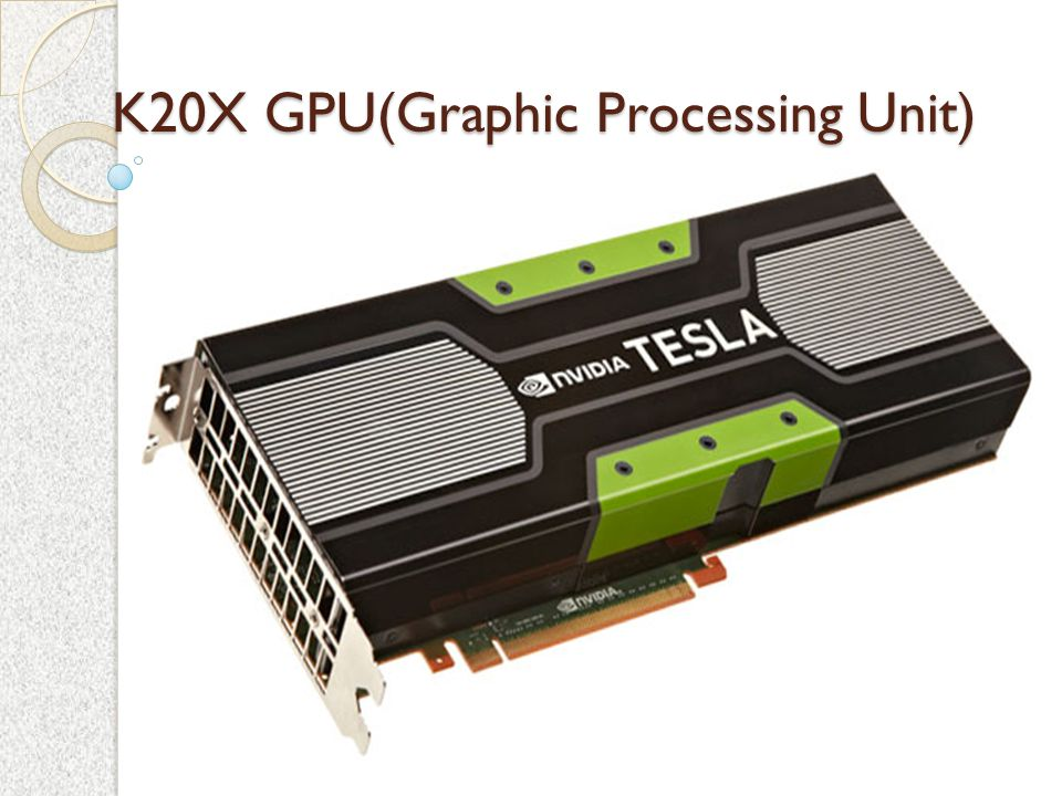 GPU Discription 1.Specifically designed to process the 3D graphics.