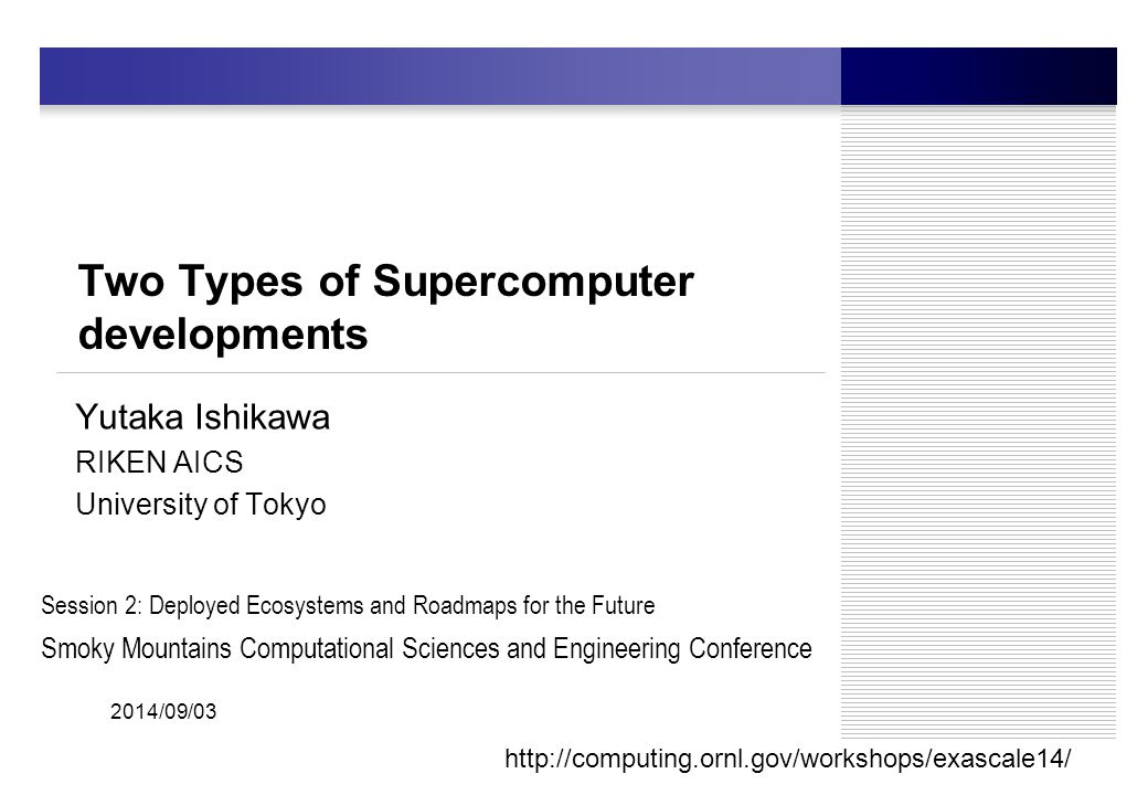 Supercomputers in Japan 2014/09/03 FLAGSHIP Machine K Computer PF Riken 9 Universities and National Laboratories HPCI (High Performance Computing Infrastructure) is formed from those machines, called leading machines Features:Single sign-on Shared storage (Distributed file system) As of Jun 2012  Each supercomputer center has one, two or more supercomputers.