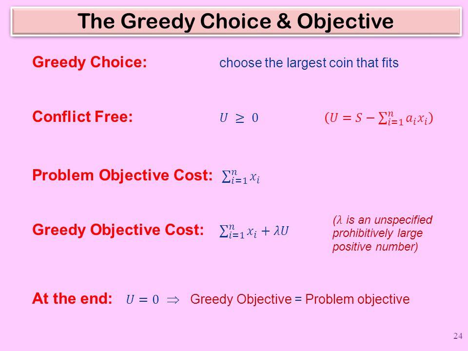 The Greedy Choice & Objective 24