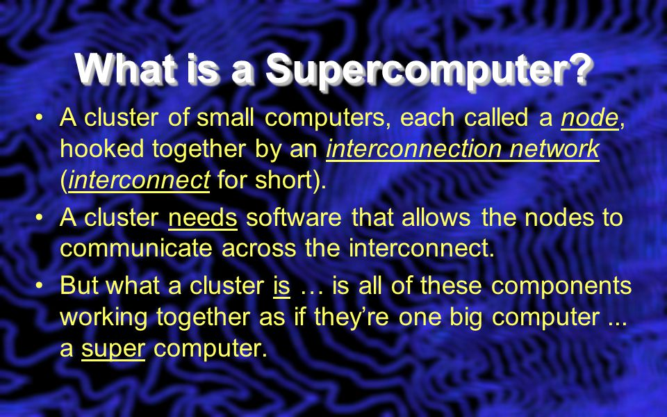 What is a Supercomputer.