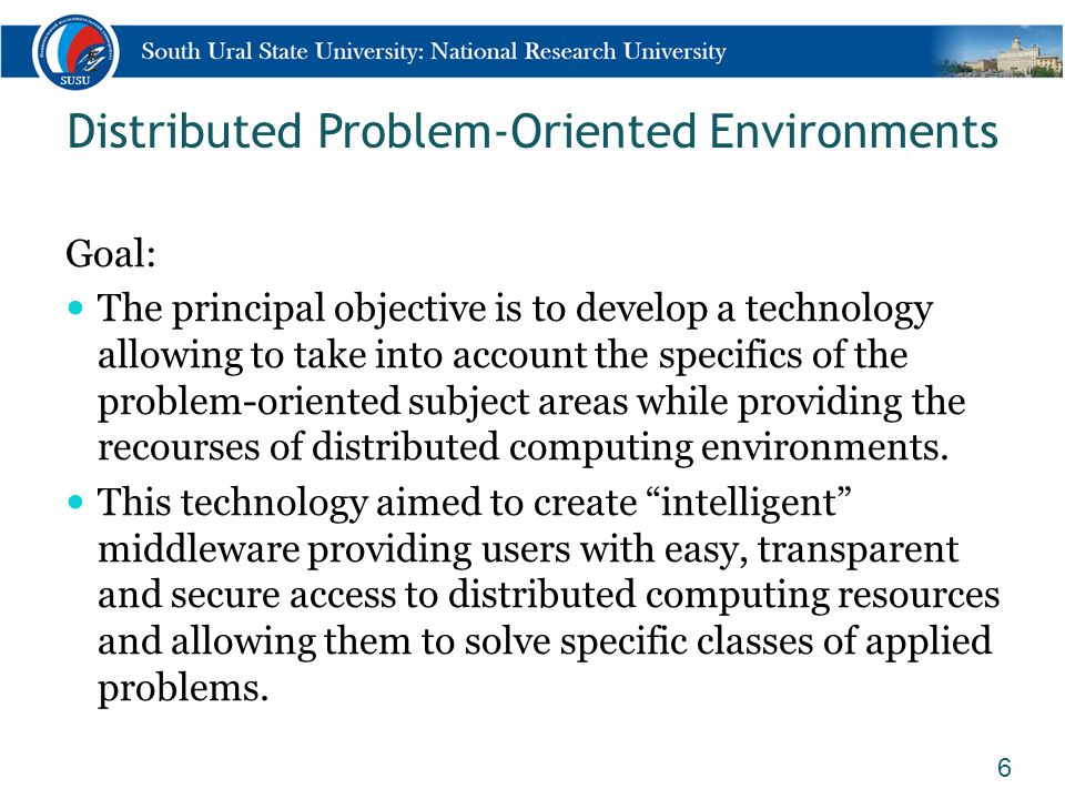 A Problem-Oriented Environment 7