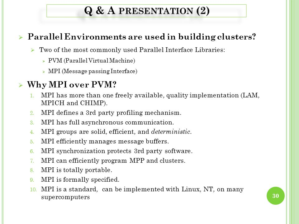  Parallel Environments are used in building clusters.