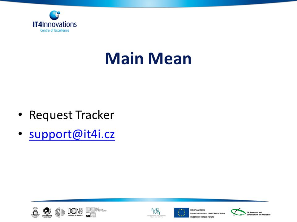 Main Mean Request Tracker support@it4i.cz