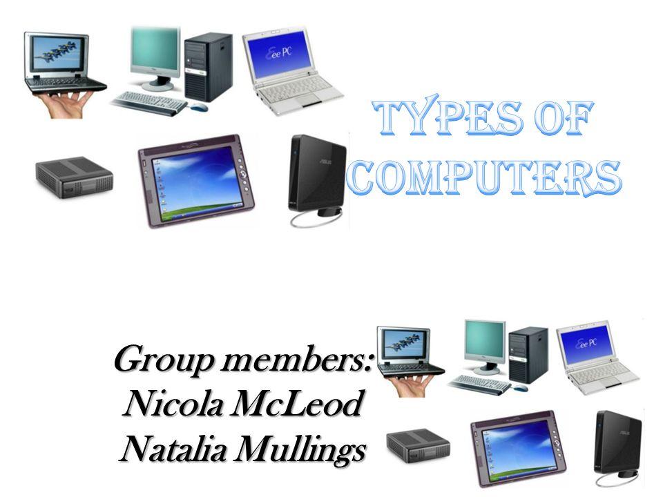 Group members: Nicola McLeod Natalia Mullings
