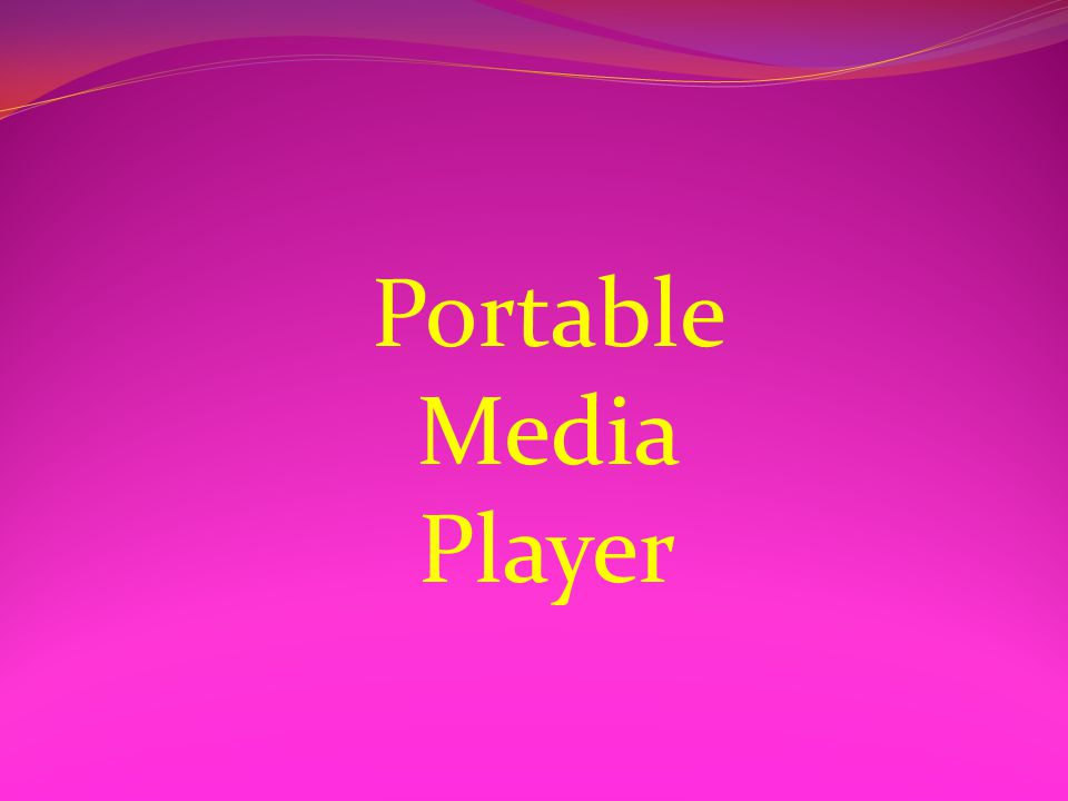 Portable Media Player