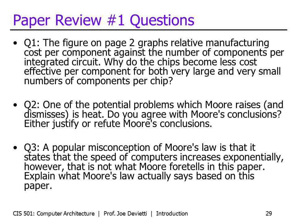 Paper Review #1 Questions Q1: The figure on page 2 graphs relative manufacturing cost per component against the number of components per integrated circuit.