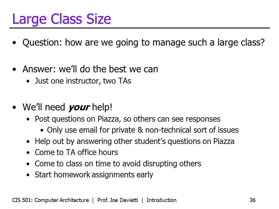 Large Class Size Question: how are we going to manage such a large class.