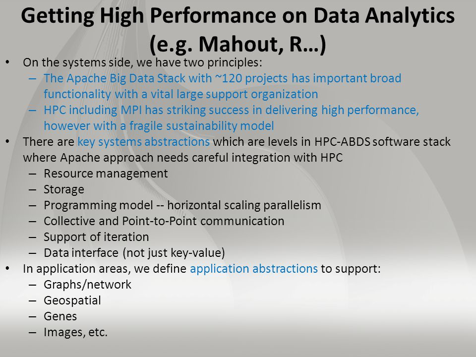 Getting High Performance on Data Analytics (e.g.