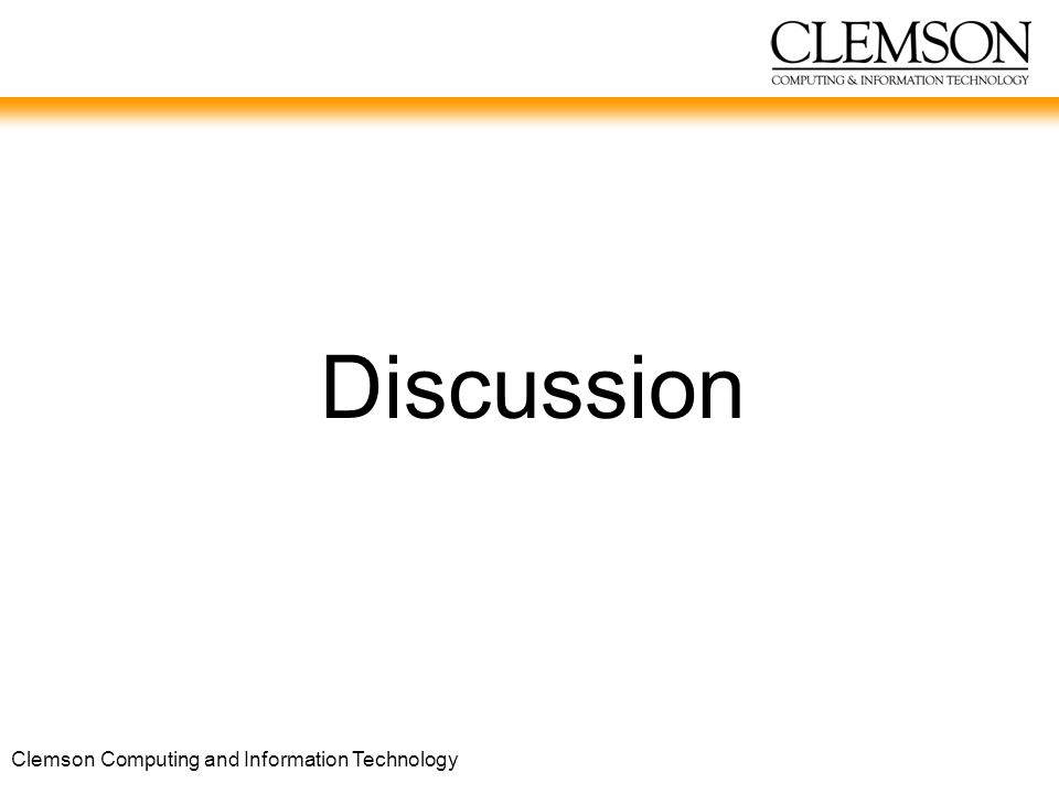 Clemson Computing and Information Technology Discussion