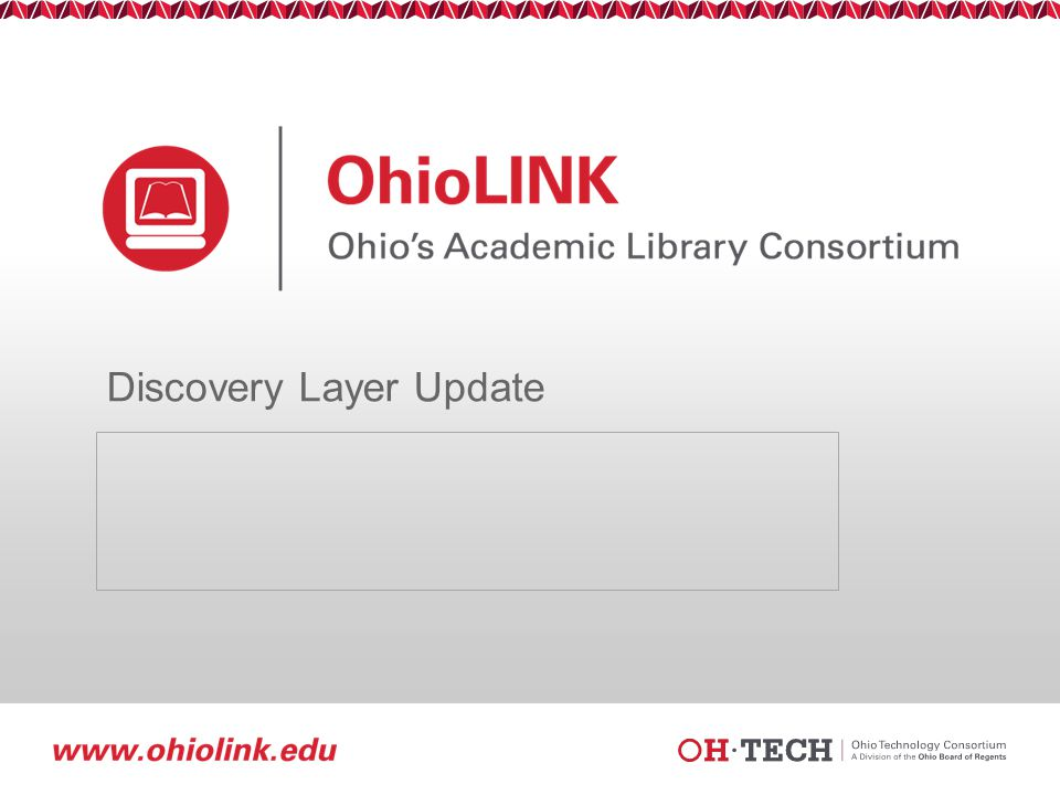 Slide 42 Resources Training at the State Library of Ohio and regional training OhioLINK Discovery Layer Implementation Listserv OhioLINK Discovery Layer Advisory Committee (Marty Jenkins, Wright State University; Carrie Preston, Ohio University; Janet Stewart, Shawnee State University; and Mark Strang, Bowling Green State University) Ostaff EBSCO Documentation EBSCO EDS Listserv EBSCO wiki