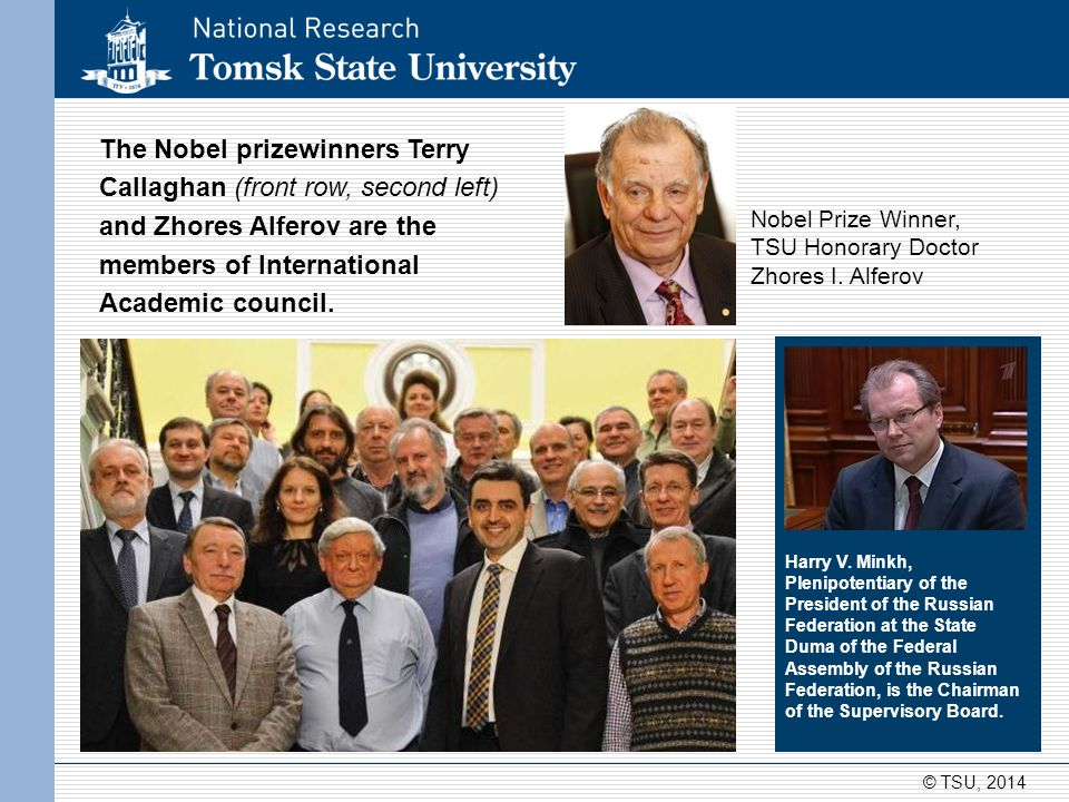The Nobel prizewinners Terry Callaghan (front row, second left) and Zhores Alferov are the members of International Academic council. Harry V. Minkh,