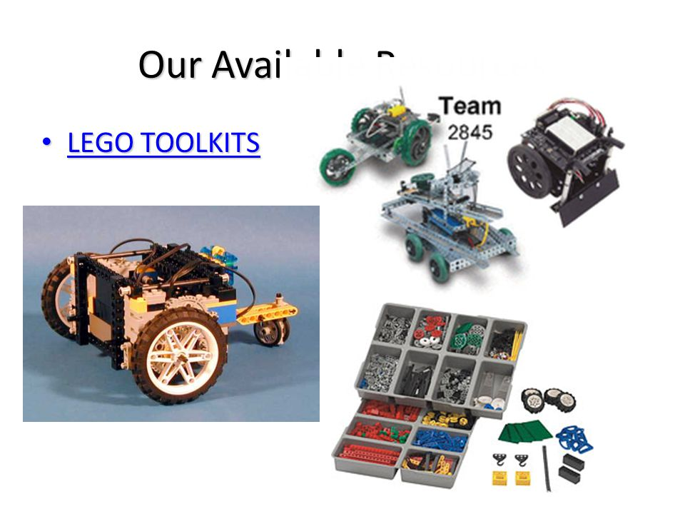Our Available Resources LEGO TOOLKITS LEGO TOOLKITS