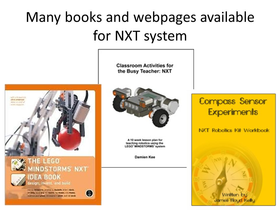 Many books and webpages available for NXT system