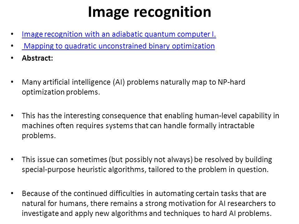Image recognition Image recognition with an adiabatic quantum computer I.