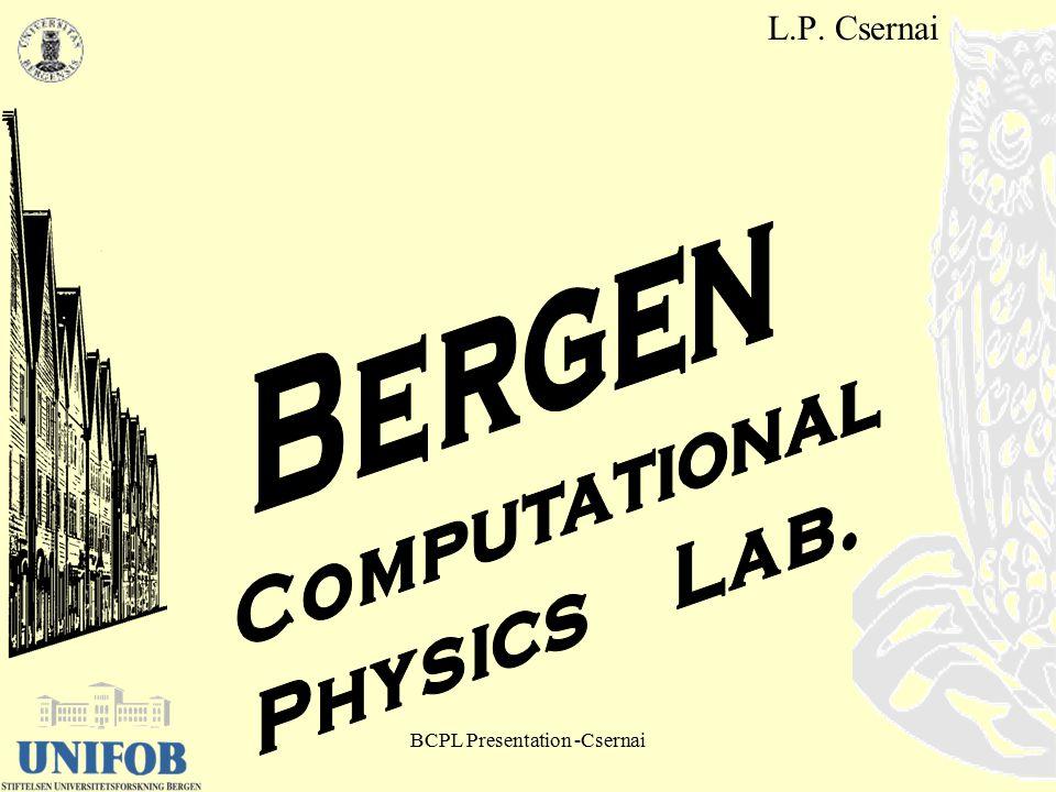 BCPL Presentation -Csernai1 L.P. Csernai