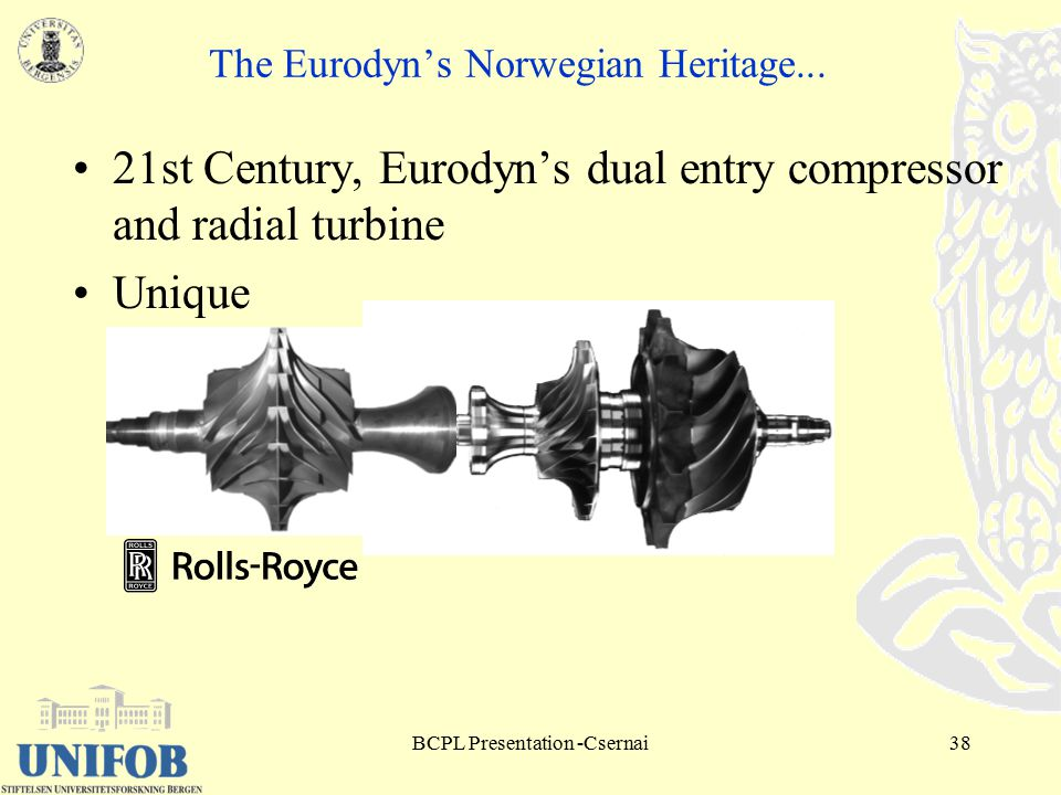 BCPL Presentation -Csernai38 The Eurodyn's Norwegian Heritage...