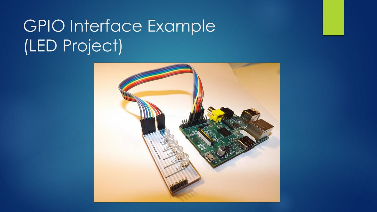 GPIO Interface Example (LED Project)