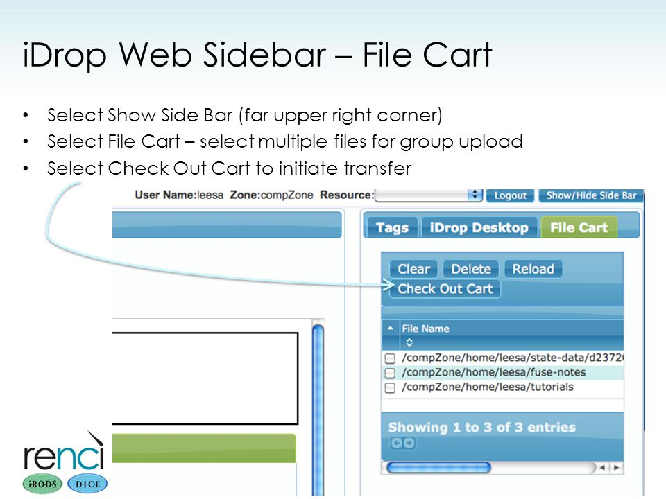 iDrop Web Sidebar – File Cart Select Show Side Bar (far upper right corner) Select File Cart – select multiple files for group upload Select Check Out Cart to initiate transfer PRACE iRODS Workshop Sept 2012 36
