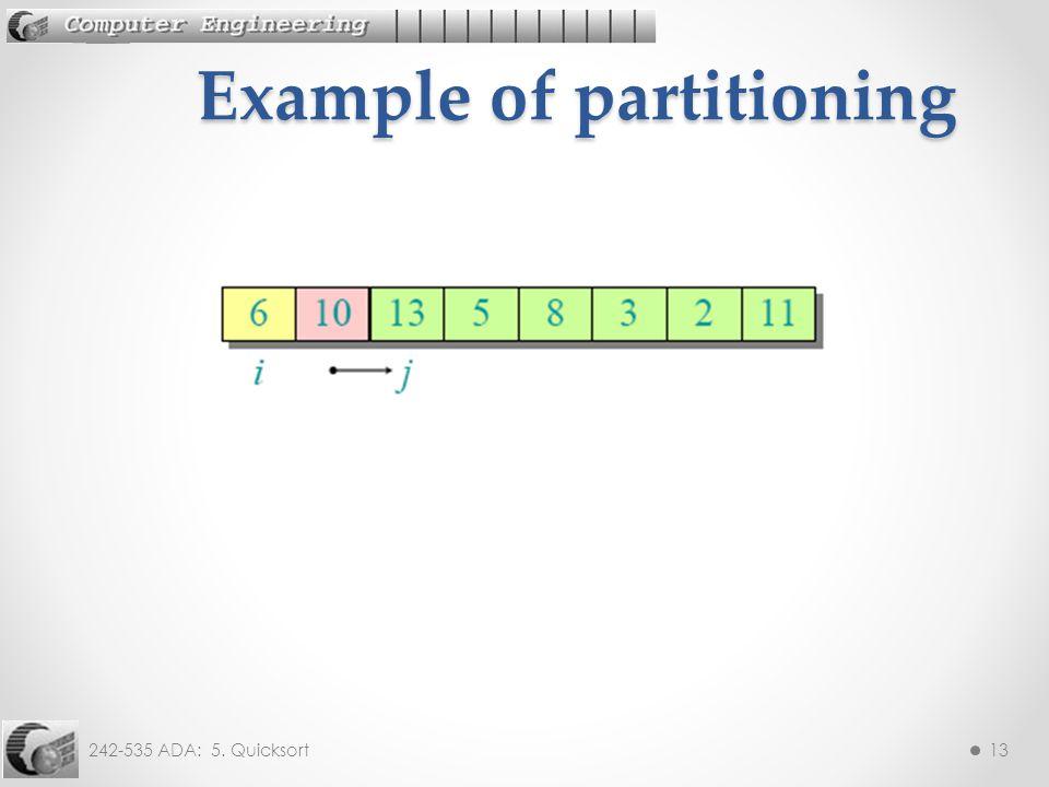 242-535 ADA: 5. Quicksort13 Example of partitioning