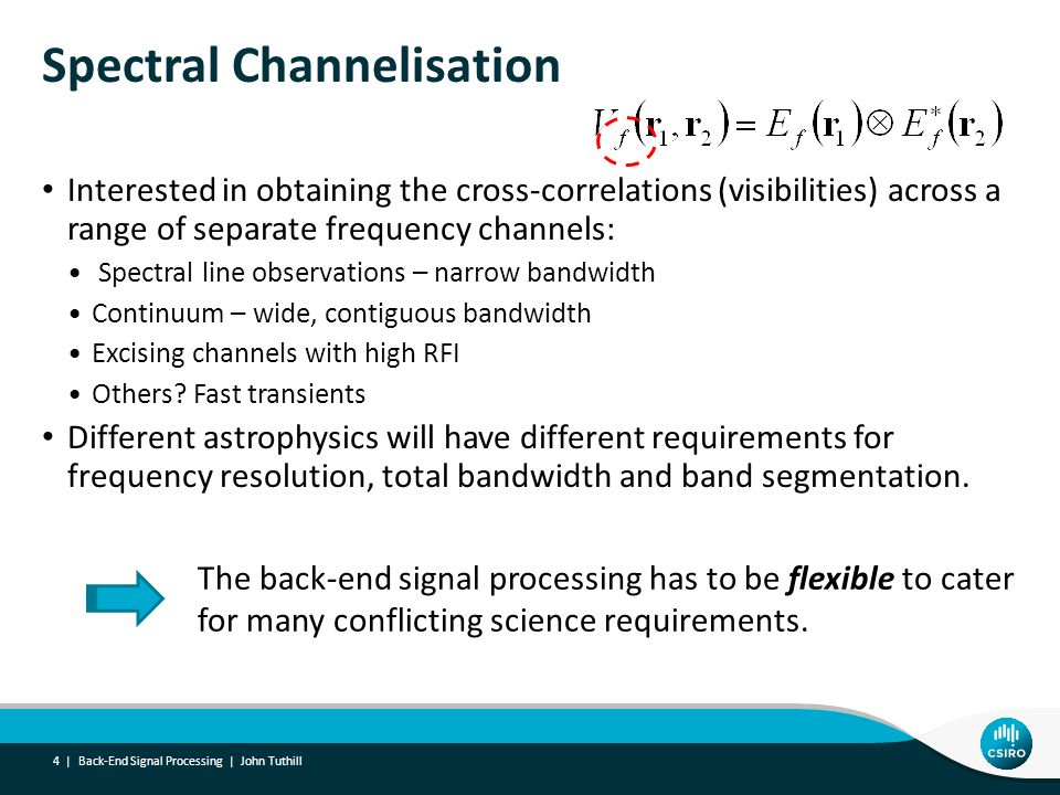 CABB Correlator Back-End Signal Processing | John Tuthill 15 | 6 x (6-1)/2 = 15 baselines Full Stokes parameters