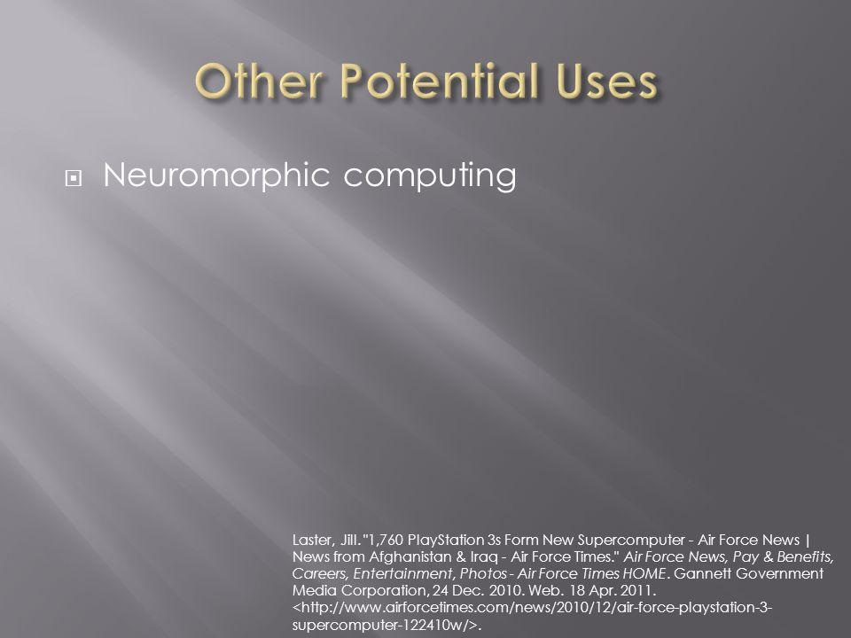  Neuromorphic computing Laster, Jill.