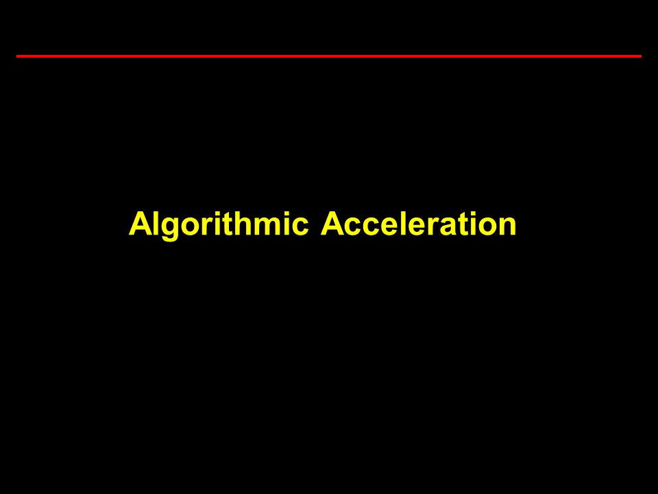 19 Task 3.5: Computational Considerations in Brownout Simulations Algorithmic Acceleration