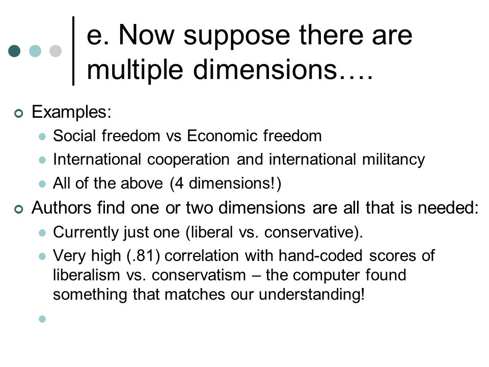 e. Now suppose there are multiple dimensions….