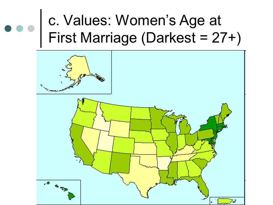 c. Values: Women's Age at First Marriage (Darkest = 27+)