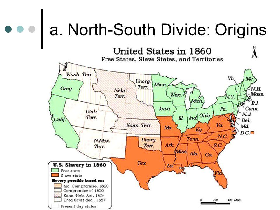 a. North-South Divide: Origins