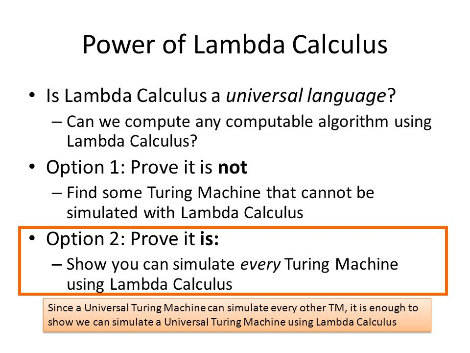 Power of Lambda Calculus Is Lambda Calculus a universal language.