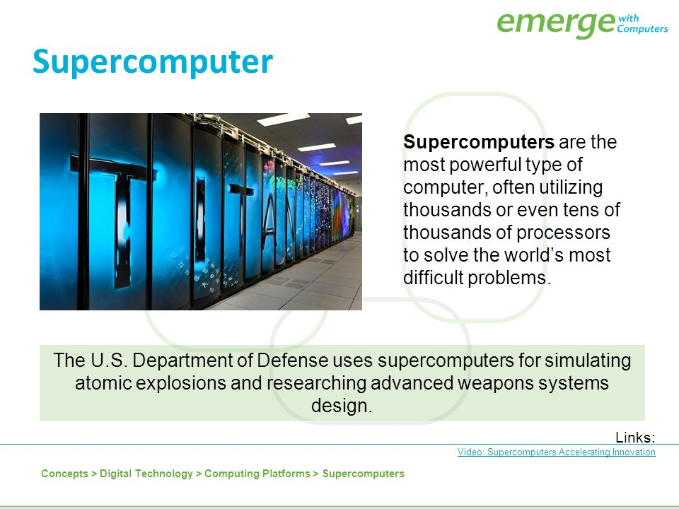 Supercomputers are the most powerful type of computer, often utilizing thousands or even tens of thousands of processors to solve the world's most dif