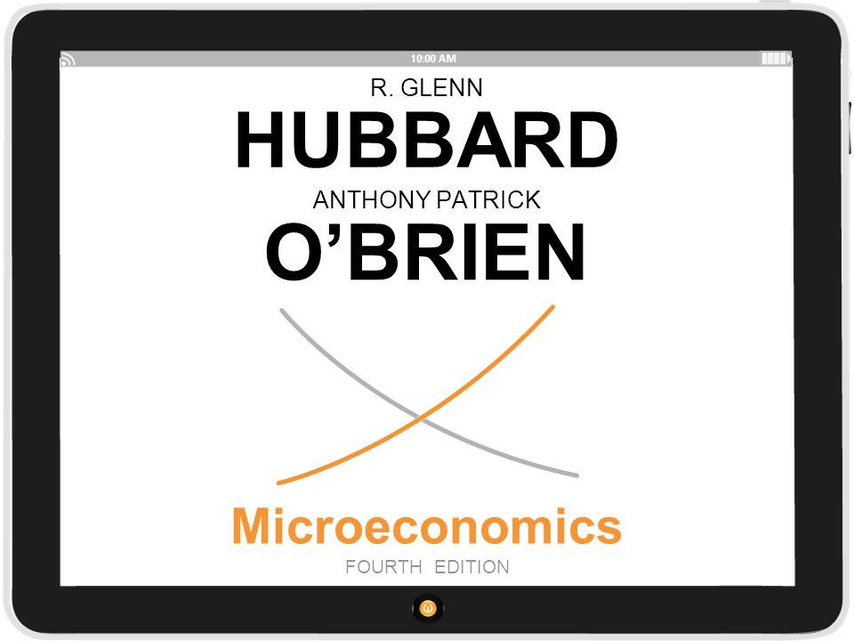R. GLENN HUBBARD Microeconomics FOURTH EDITION ANTHONY PATRICK O'BRIEN