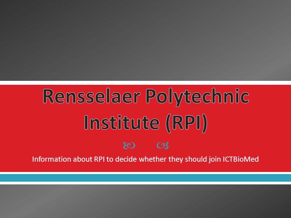  Information about RPI to decide whether they should join ICTBioMed