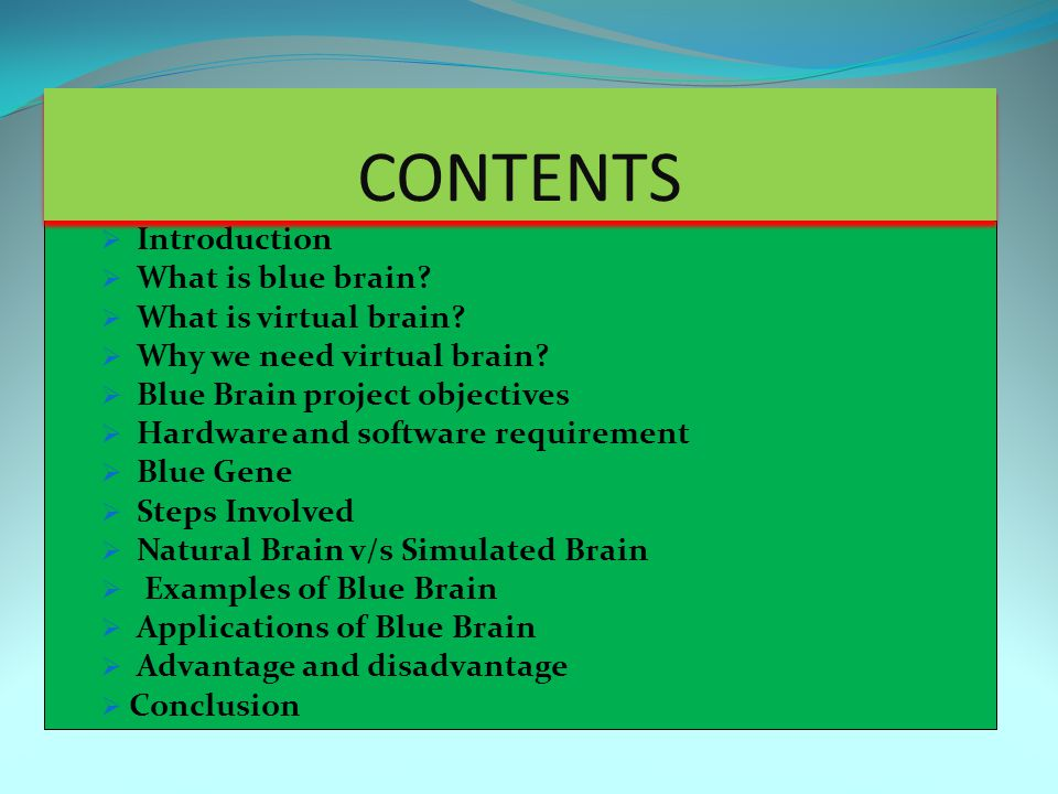  Introduction  What is blue brain.  What is virtual brain.