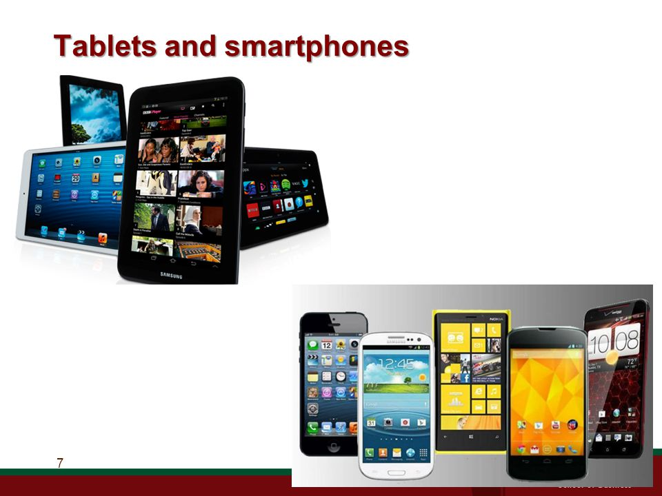 Tablets and smartphones 7