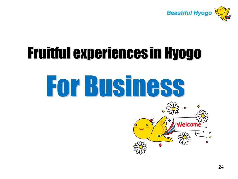 Fruitful experiences in Hyogo For Business Beautiful Hyogo 24