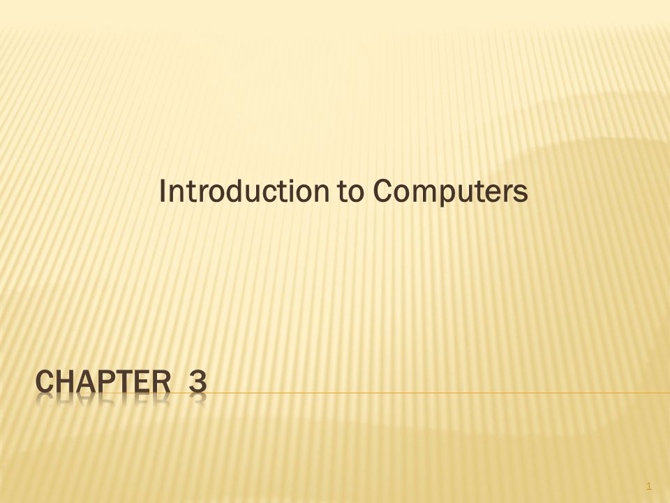 Introduction to Computers 1