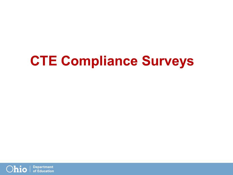 CTE Compliance Surveys
